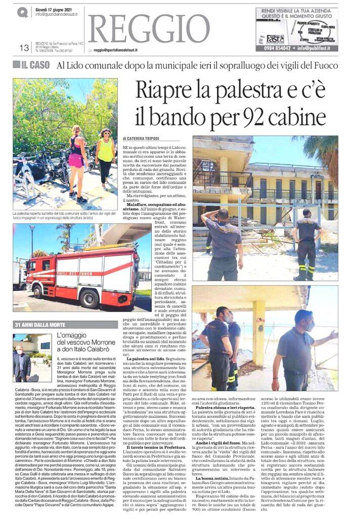 Nuccio Pizzimenti, chiede, ed ottiene l'intervento dei vigili del fuoco al Lido Comunale di Reggio Calabria. Un sentito ringraziamento a tutti coloro che ci hanno aiutato, per fare cambiare le cose nella struttura balneare. 3
